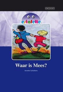 Leesboek E5: Waar is Mees?