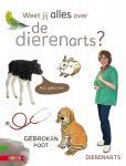 Weet jij alles over de dierenarts?