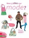 Weet jij alles over mode?